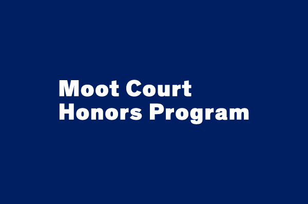 Moot Court Honors Program
