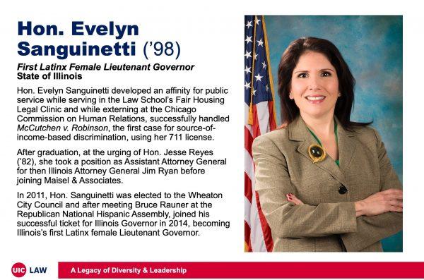 Hon. Evelyn Sanguinetti ('98), First Latinx Female Lieutenant Governor, State of Illinois